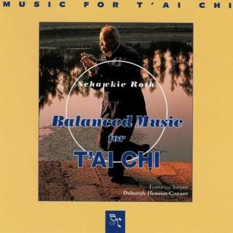 Schawkie Roth -  Balanced Music for T'ai Chi  [CD]