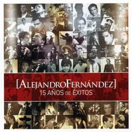 Alejandro Fernández - Quince anos de éxitos [CD /  DVD]