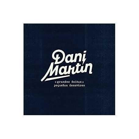 Dani Martín: Grandes Éxitos y Pequenos Desastres [Vinilo]