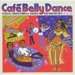 Café Belly Dance, TasseLs, finger cymbaLs, shisas and swaying hips