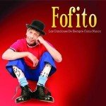 Fofito - Las canciones de siempre como nunca [CD / DVD]
