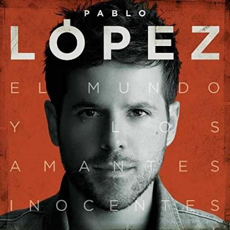 Pablo López - El mundo y los amantes inocentes [CD]