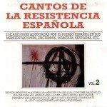 Cantos de la Resistencia Espanola Vol 2 [CD]