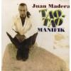 Juan Madera - Tao - tao minifik [CD]