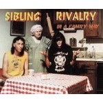 Sibling Rivalry - In A Family Way [CD]