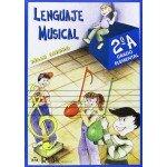 Lenguaje Musical 2A Grado Elemental  (Felix Sierra) [Libro]
