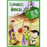 Lenguaje Musical 2B Grado Elemental (Felix Sierra) [Libro]