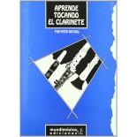 Aprende tocando el clarinete [Libro]