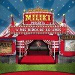 Miliki - A Mis Ninos De 40 Anos [CD]
