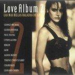 Love Album 2 - Las Mas Bellas Balladas De Amor [CD]