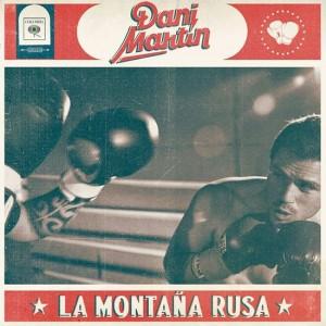 Dani Martín - La montaña rusa [CD/DVD]