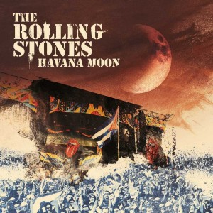 The Rolling Stones - Havana Moon [CD / DVD]