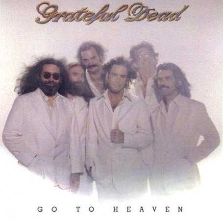 Grateful Dead - Go to heaven [Vinilo]
