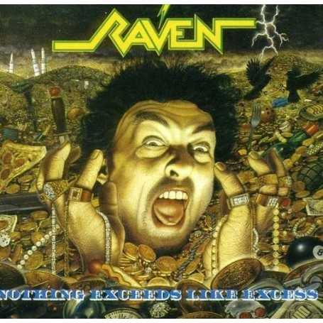 Raven - Nothing exceeds like excess [Vinilo]