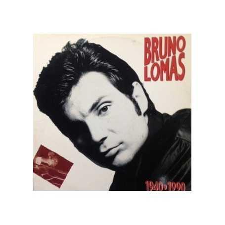Bruno Lomas - 1940 - 1990 [Vinilo]
