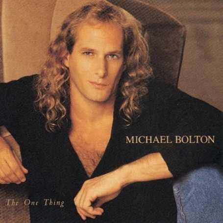 Michael Bolton - The one thing [Vinilo]
