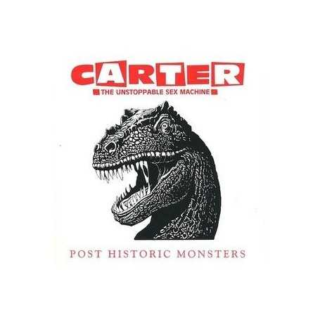 Carter The Unstoppable Sex Machine - Post Historic Monsters [Vinilo]
