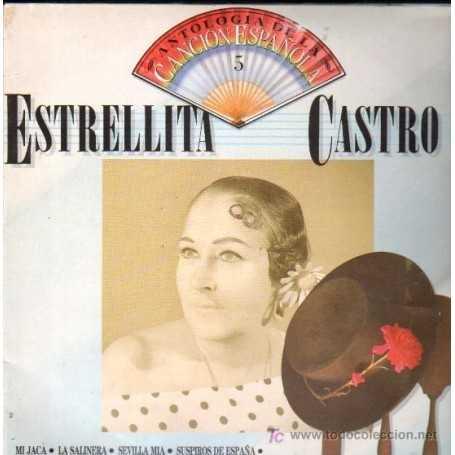 Estrellita Castro - Antología de la canción espanola [Vinilo]