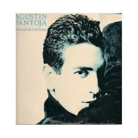 Agustin Pantoja - Un hombre de ese tiempo [Vinilo]