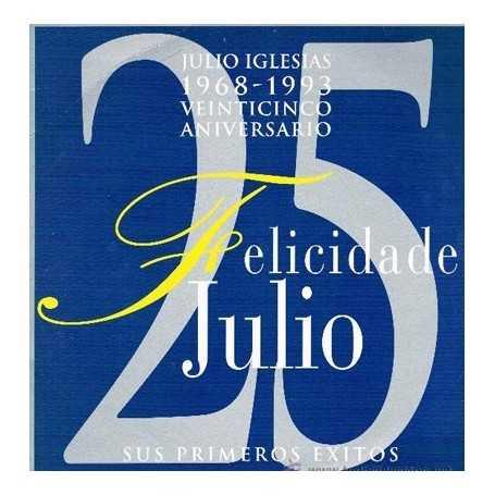 Julio Iglesias - Felicidades Julio, sus primeros exitos [Vinilo]