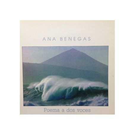 Ana Benegas - Poema a dos voces [Vinilo]
