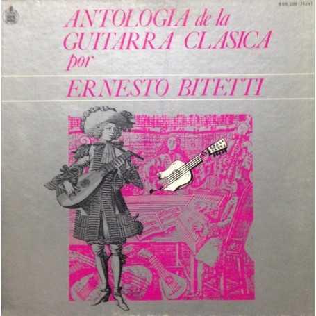 Ernesto Bitetti - Antología de la guitarra clásica [Vinilo]