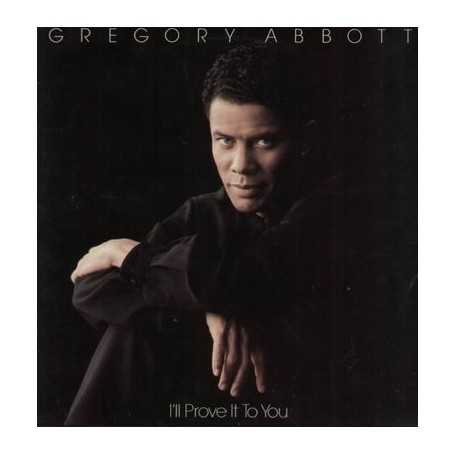 Gregory Abbott - I'll prove it to you [Vinilo]