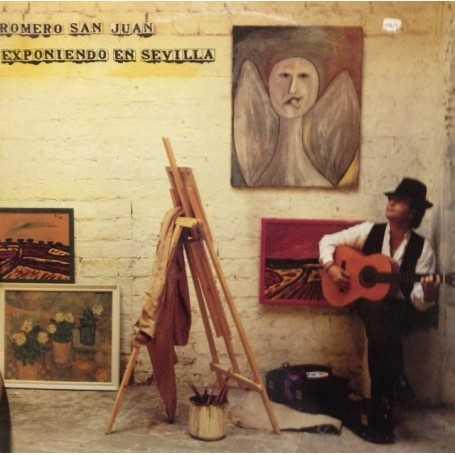 Romero San Juan - Exponiendo en Sevilla [Vinilo]
