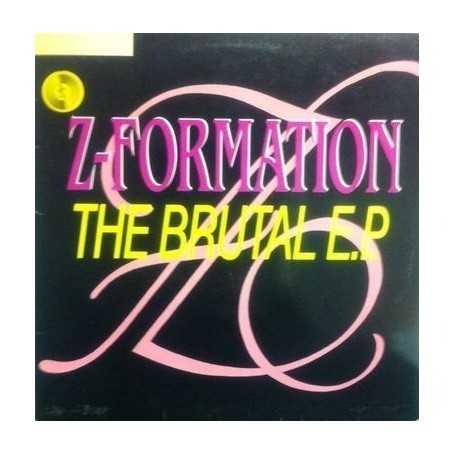 Z-Formation - The Brutal E.P. [Vinilo]
