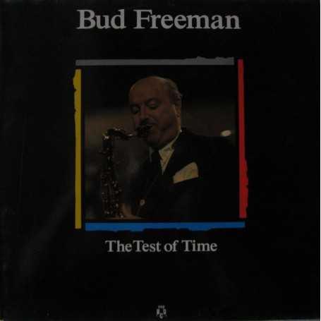 Bud Freeman - The test of time [Vinilo]