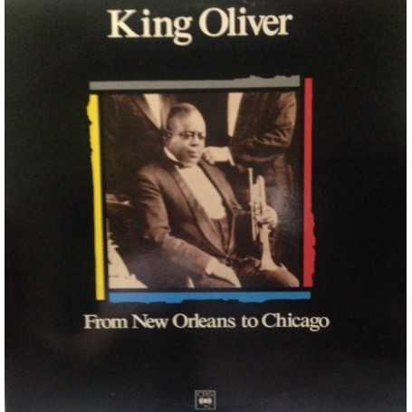 King Oliver - From New Orleans to Chicago [Vinilo]