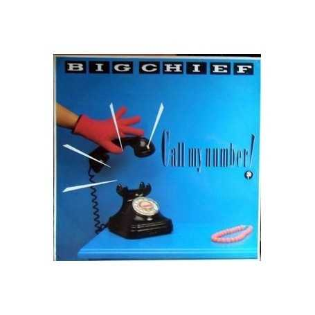 Big Chief - Call my number [Vinilo]