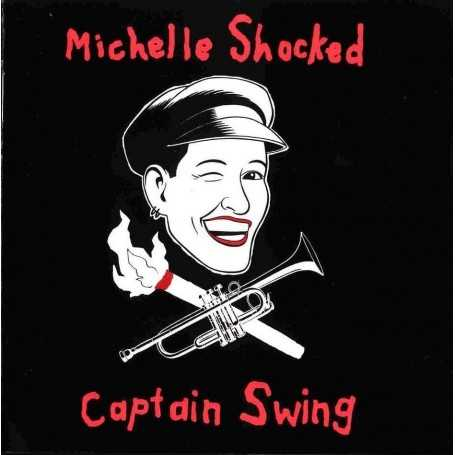 Michelle Shocked - Captain Swing [Vinilo]