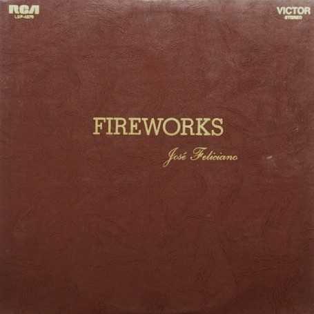 Jose feliciano - Fireworks [Vinilo]