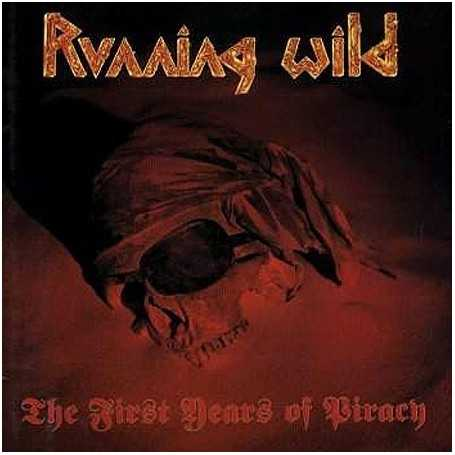 Running wild - The first years of piracy [Vinilo]