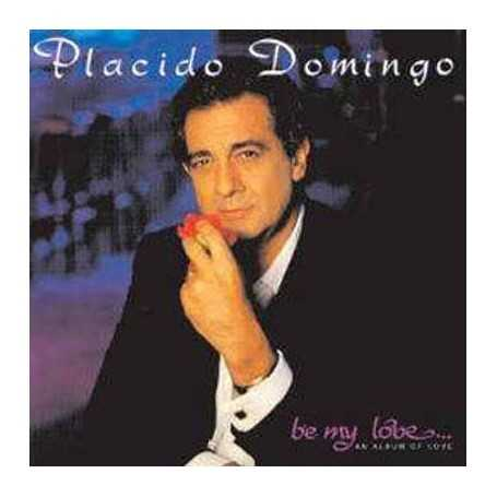 Placido Domingo - Be my love [Vinilo]