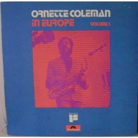 Ornette Coleman - In Europe Volumen 1 [Vinilo]