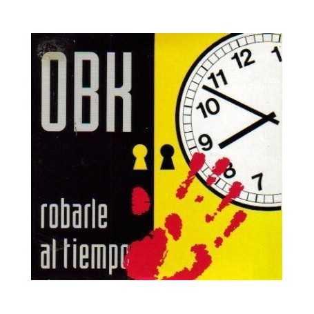OBK - Robarle al tiempo [Vinilo]