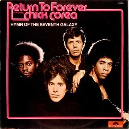 Return to forever (Chick Corea) - Hymn of the seventh galaxy [Vinilo]