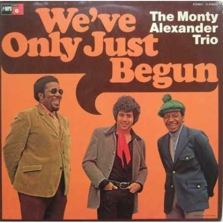 The monty Alexander trio - We' ve only just begun [Vinilo]