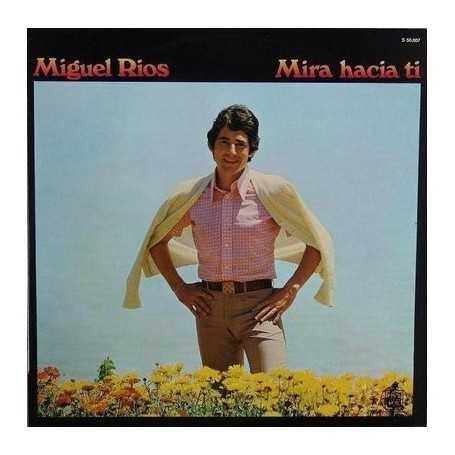 Miguel Rios - Mira hacia ti [Vinilo]