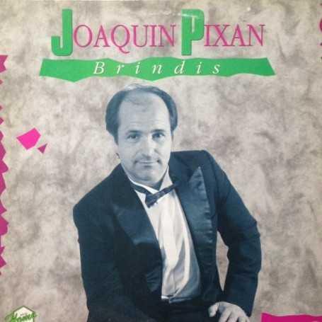 Joaquín Pixan - Brindis [Vinilo]