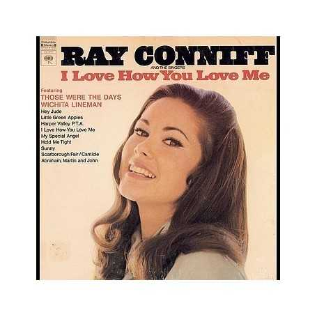Ray Conniff And The Singers - I Love How You Love Me [Vinilo]